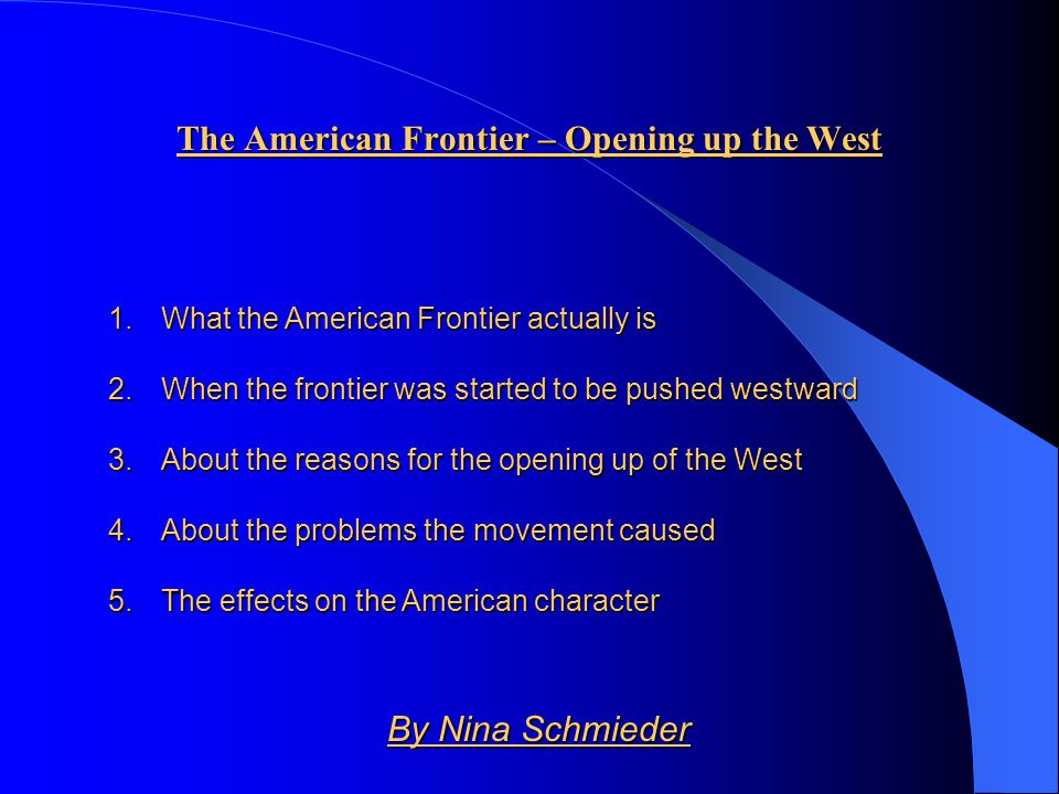 The American Frontier – Opening up the West