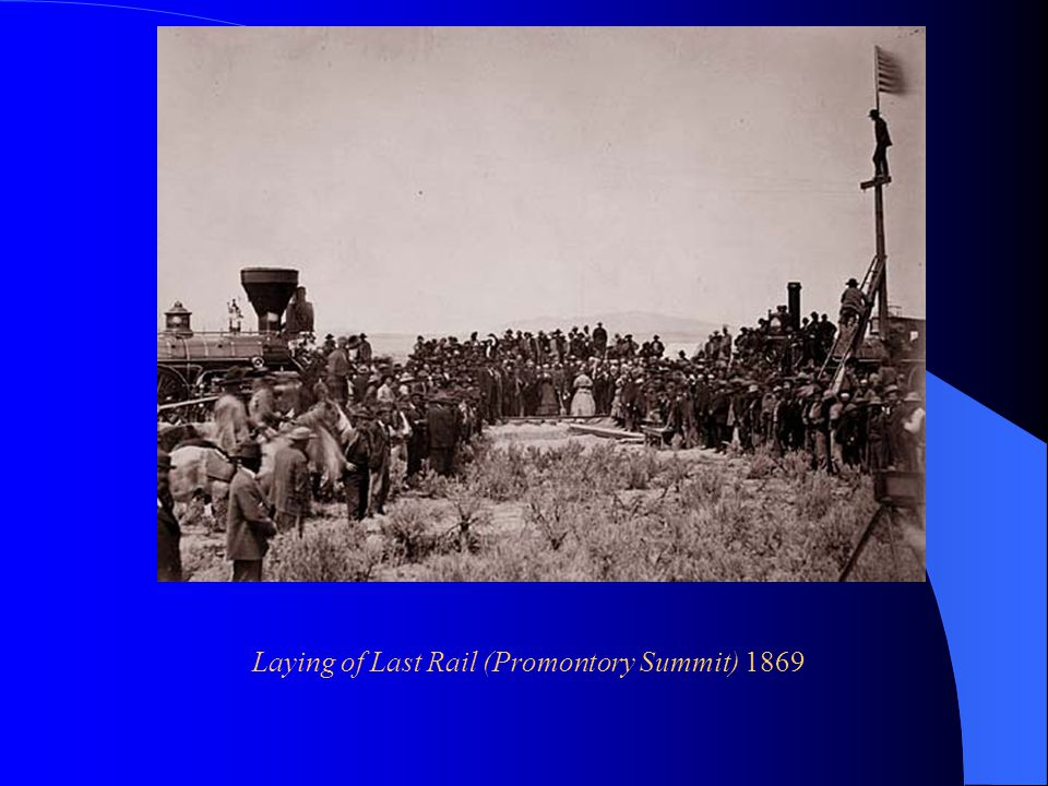Laying of Last Rail (Promontory Summit) 1869