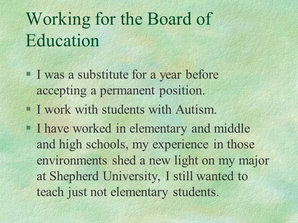 Working for the Board of Education