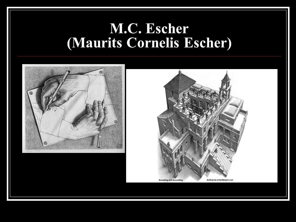 M.C. Escher (Maurits Cornelis Escher)