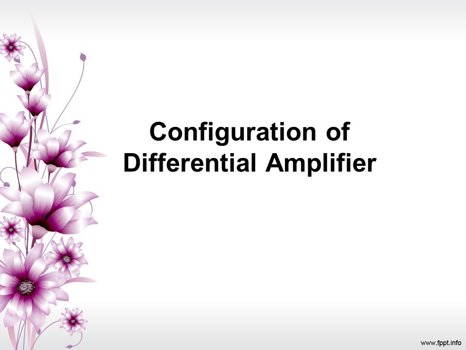 Configuration of Differential Amplifier