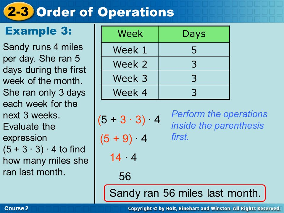 2-3 Order of Operations Example 3: (5 + 3 · 3) · 4 (5 + 9) · 4 14 · 4
