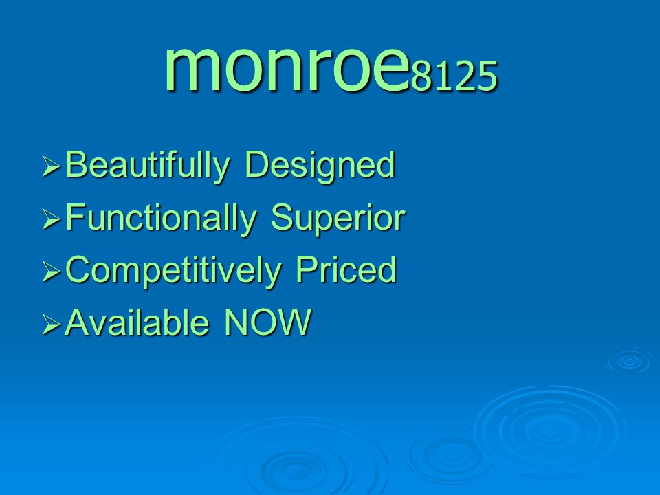 monroe8125 Beautifully Designed Functionally Superior