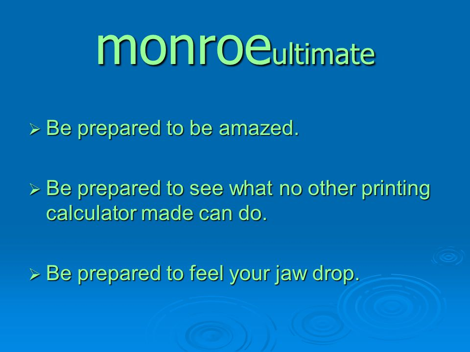 monroeultimate Be prepared to be amazed.