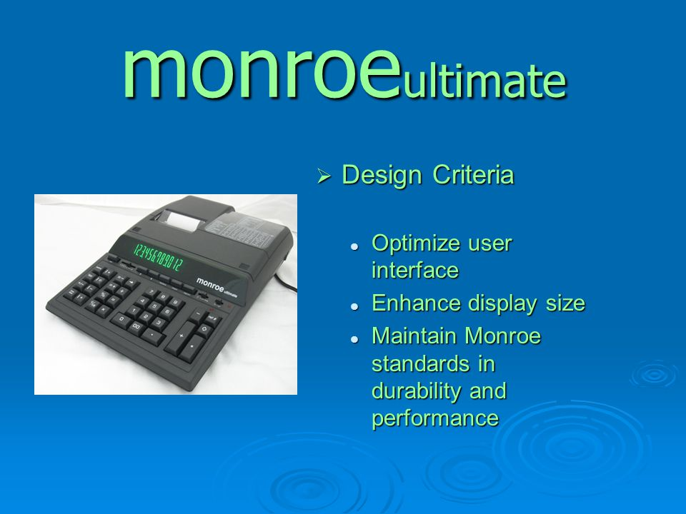 monroeultimate Design Criteria Optimize user interface