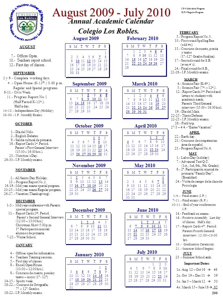August 2009 - July 2010 Annual Academic Calendar Colegio Los Robles.