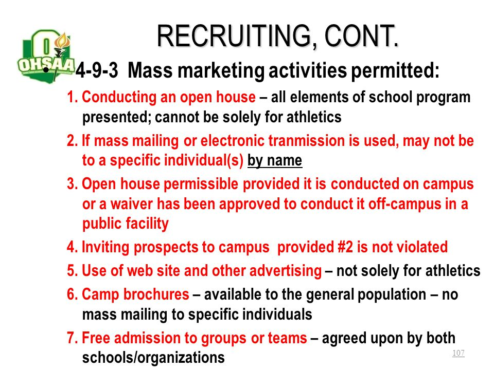 RECRUITING, CONT. 4-9-3 Mass marketing activities permitted: