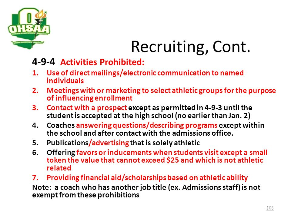 Recruiting, Cont. 4-9-4 Activities Prohibited: