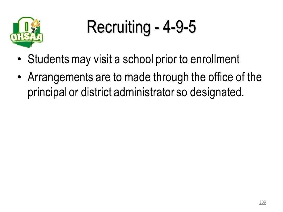 Recruiting - 4-9-5 Students may visit a school prior to enrollment