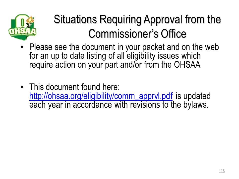 Situations Requiring Approval from the Commissioner's Office