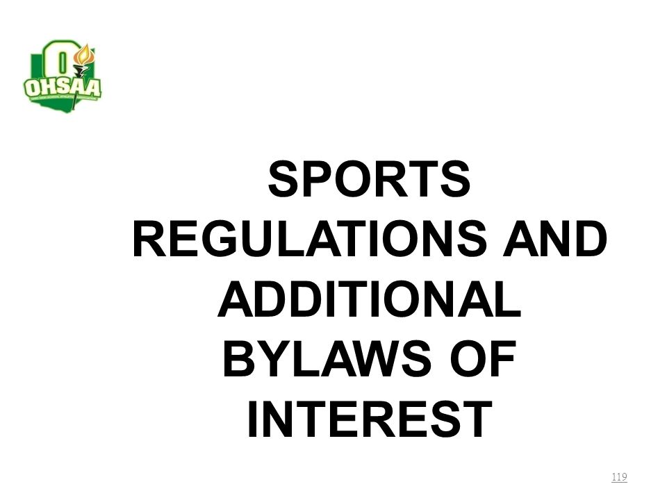 SPORTS REGULATIONS AND ADDITIONAL BYLAWS OF INTEREST