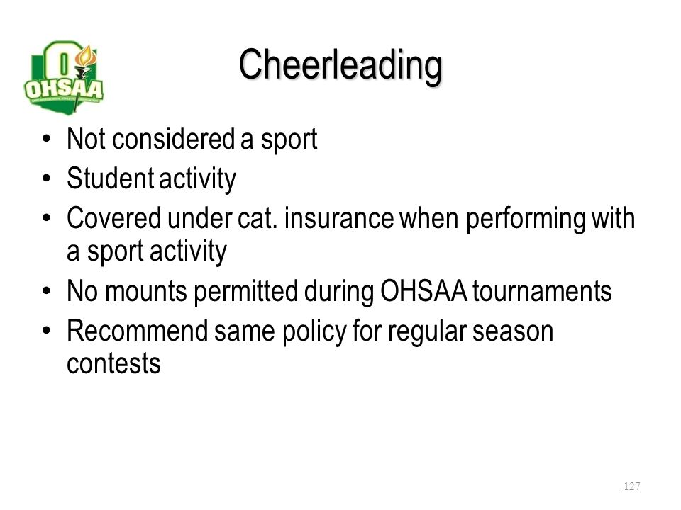 Cheerleading Not considered a sport Student activity