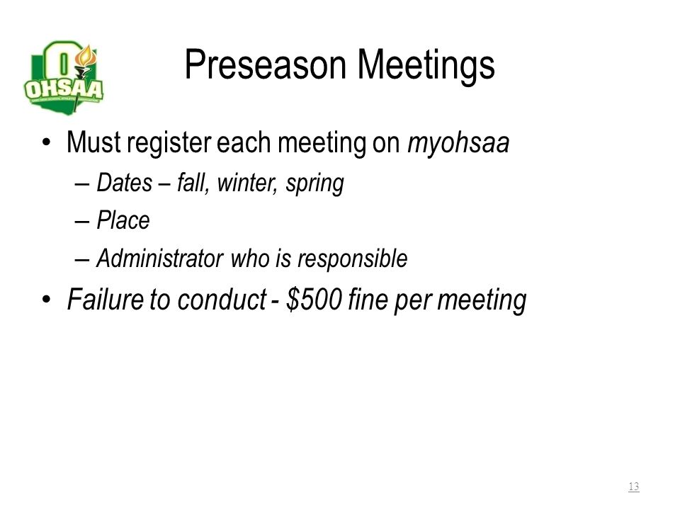 Preseason Meetings Must register each meeting on myohsaa