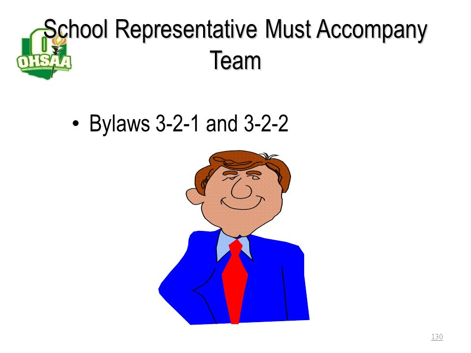 School Representative Must Accompany Team