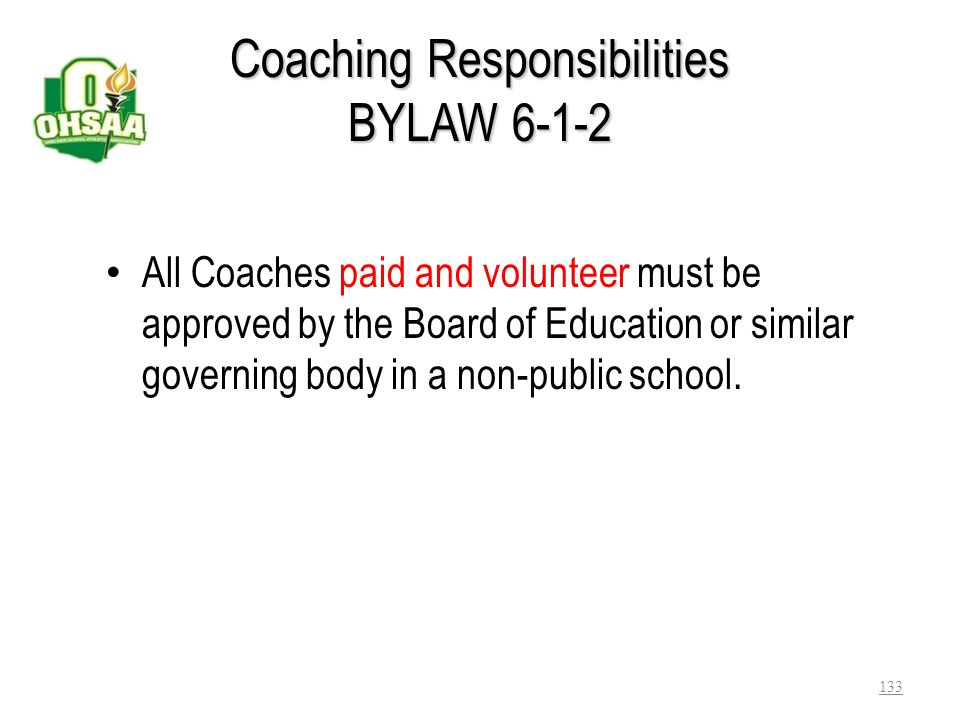 Coaching Responsibilities BYLAW 6-1-2
