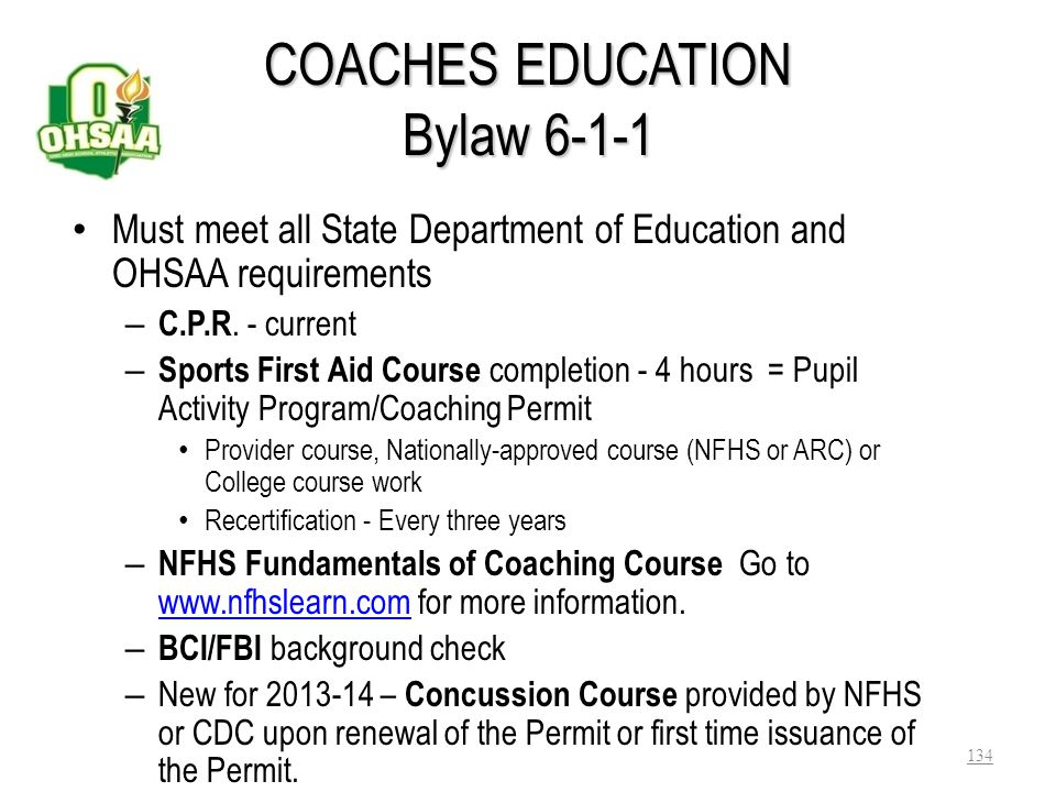 COACHES EDUCATION Bylaw 6-1-1