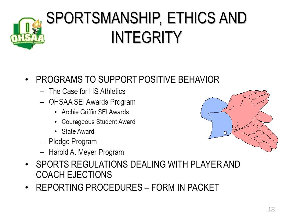 SPORTSMANSHIP, ETHICS AND INTEGRITY