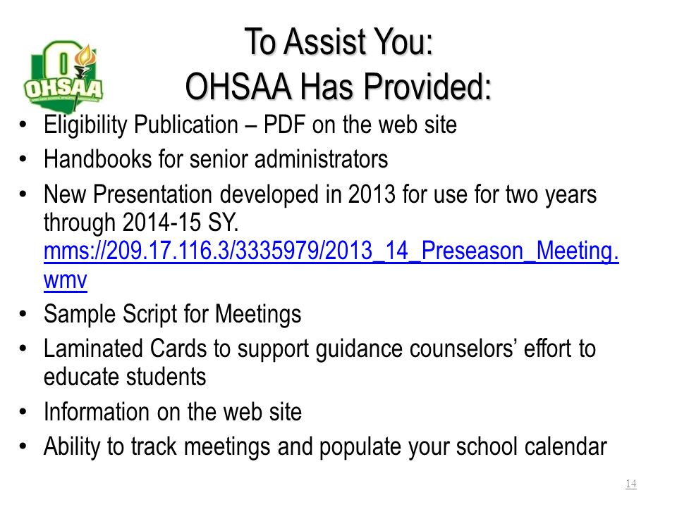 To Assist You: OHSAA Has Provided: