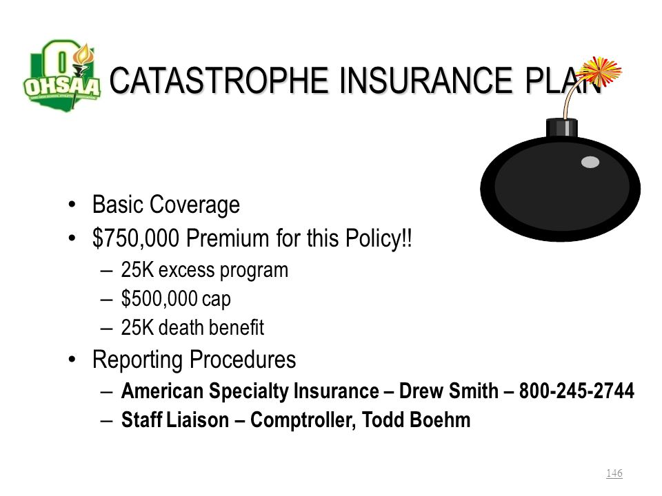 CATASTROPHE INSURANCE PLAN