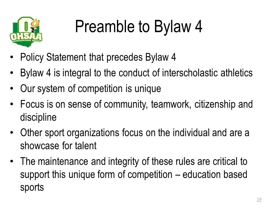 Preamble to Bylaw 4 Policy Statement that precedes Bylaw 4