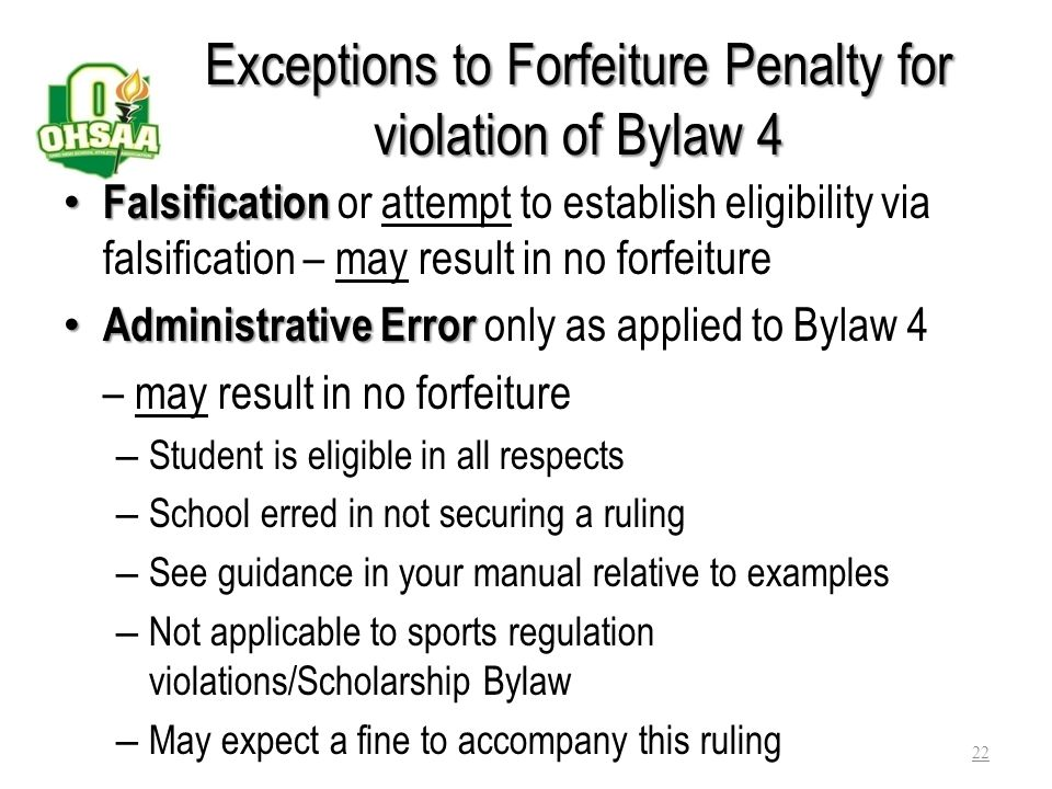 Exceptions to Forfeiture Penalty for violation of Bylaw 4