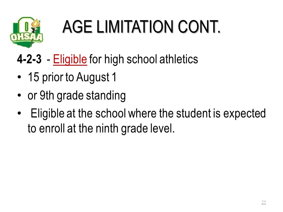 AGE LIMITATION CONT. 4-2-3 - Eligible for high school athletics