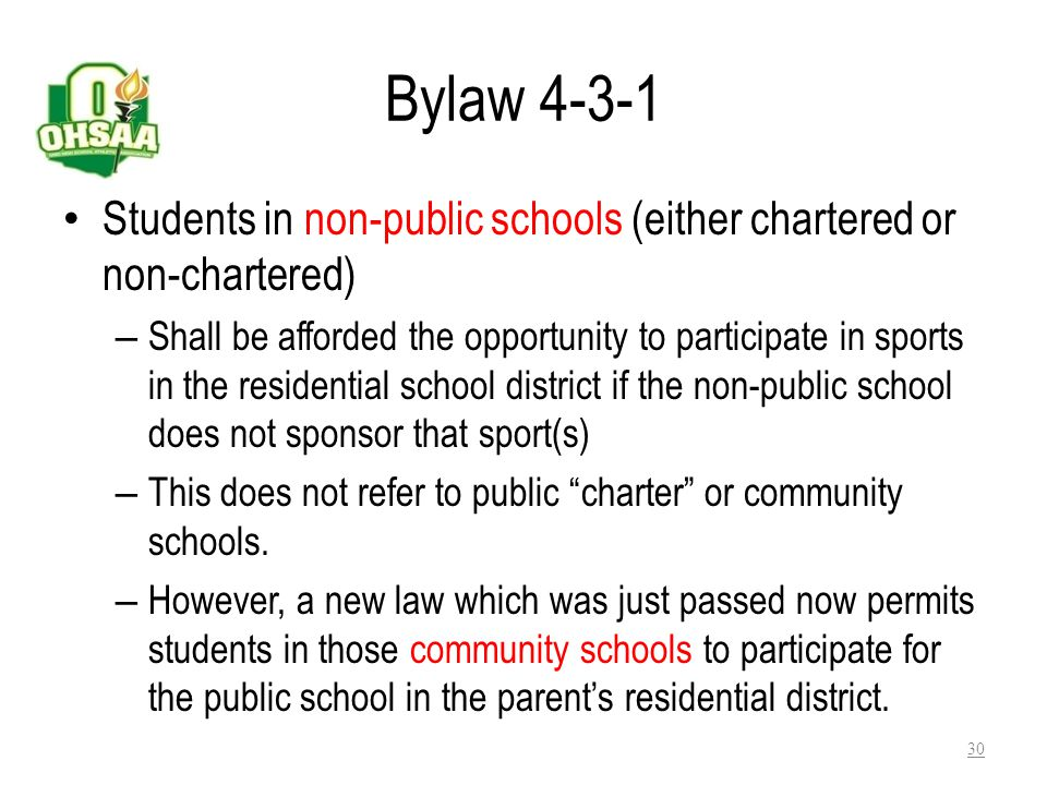 Bylaw 4-3-1 Students in non-public schools (either chartered or non-chartered)