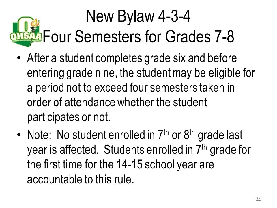 New Bylaw 4-3-4 Four Semesters for Grades 7-8
