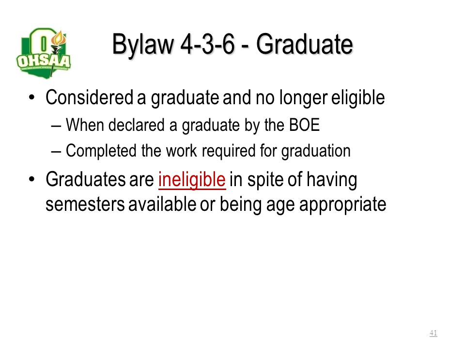 Bylaw 4-3-6 - Graduate Considered a graduate and no longer eligible