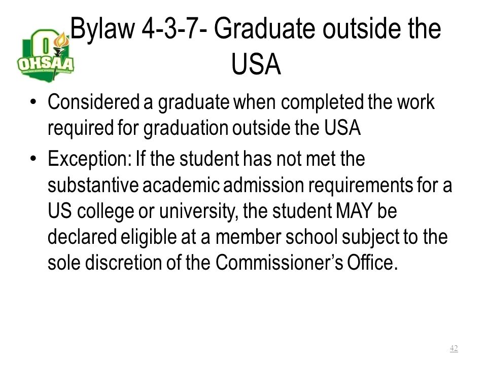 Bylaw 4-3-7- Graduate outside the USA