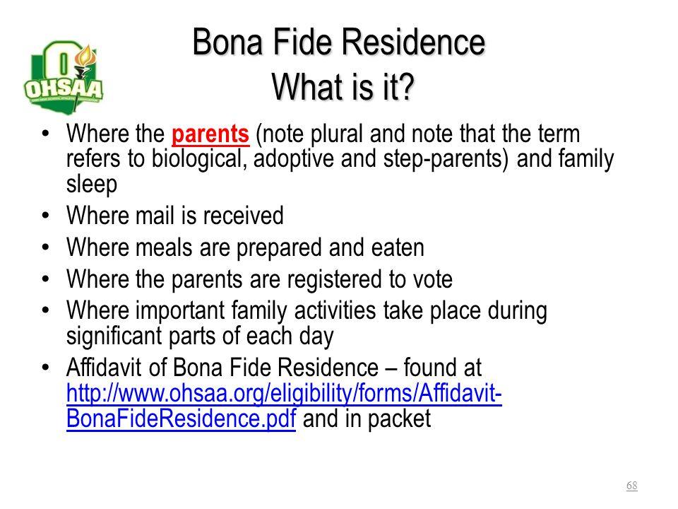 Bona Fide Residence What is it