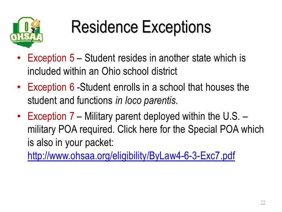 Residence Exceptions Exception 5 – Student resides in another state which is included within an Ohio school district.