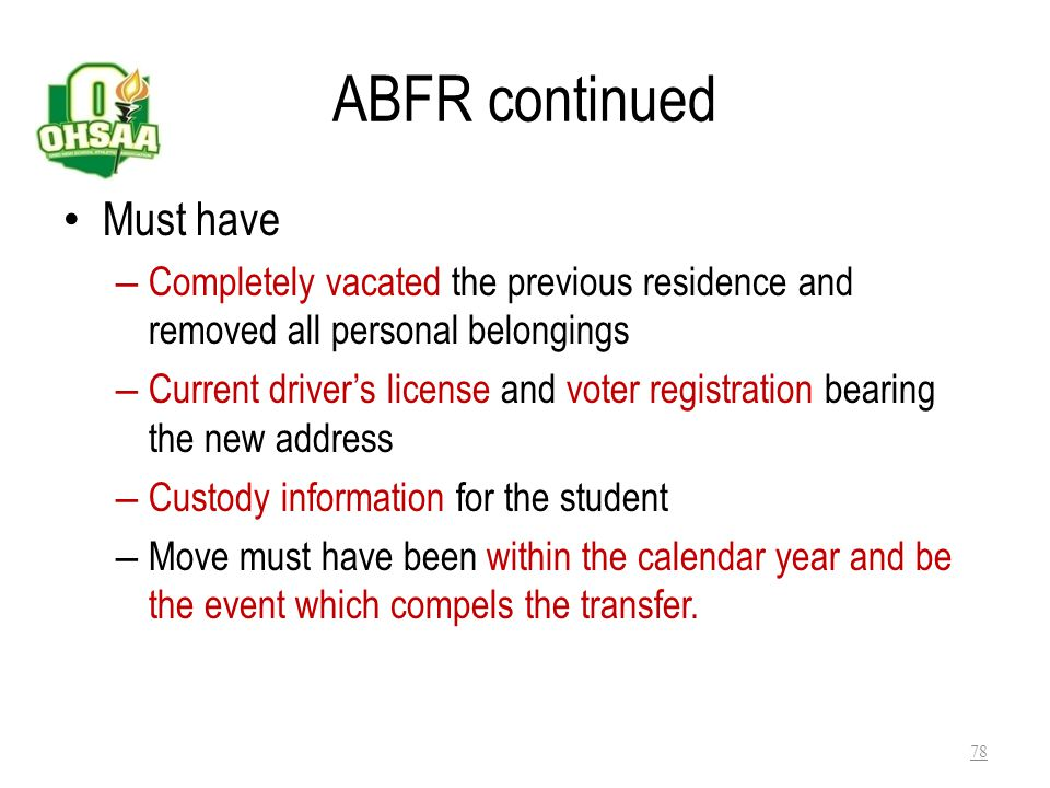 ABFR continued Must have
