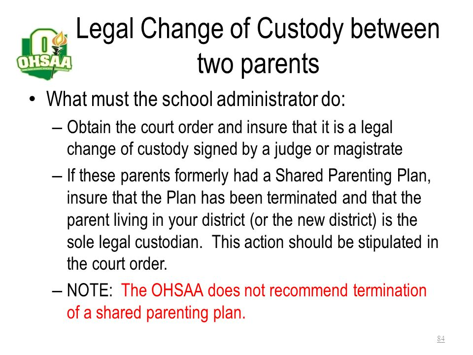Legal Change of Custody between two parents