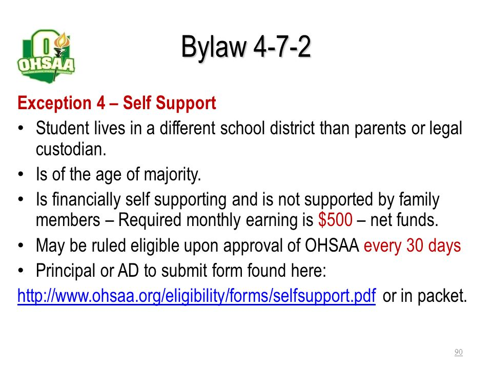 Bylaw 4-7-2 Exception 4 – Self Support