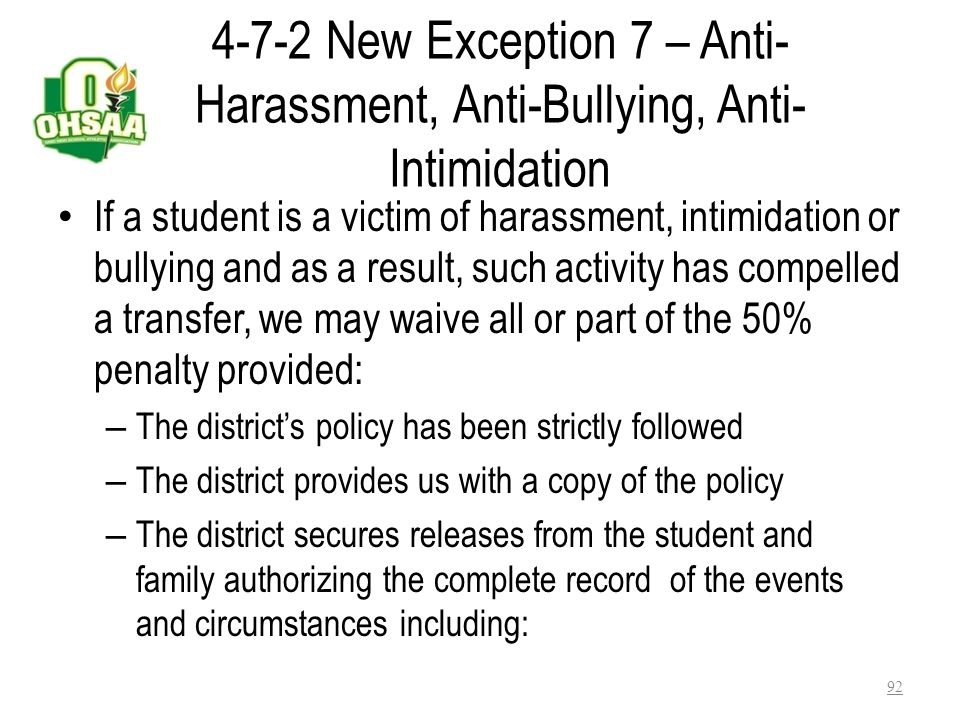 4-7-2 New Exception 7 – Anti-Harassment, Anti-Bullying, Anti-Intimidation