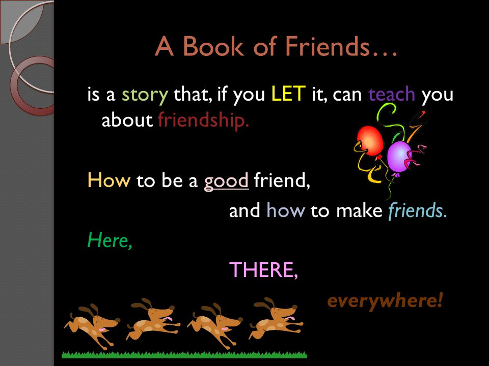 A Book of Friends…