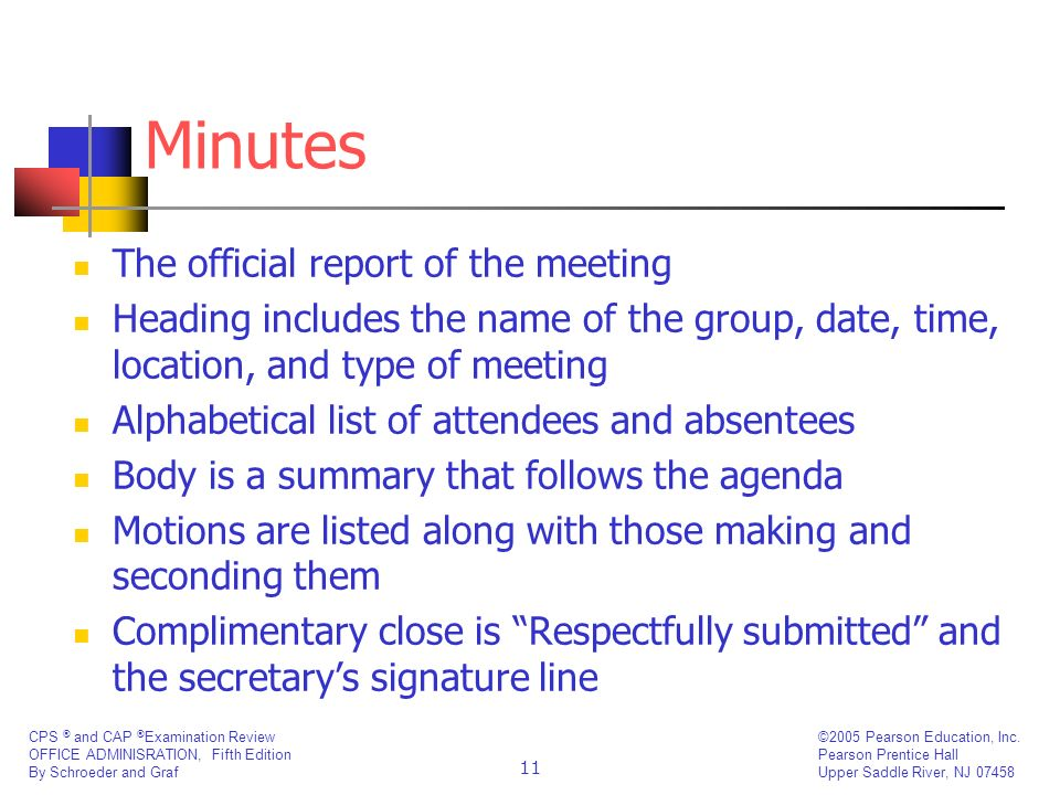 Minutes The official report of the meeting