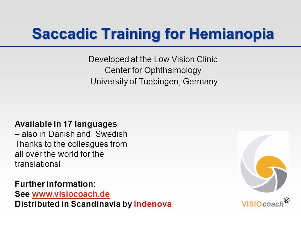 Saccadic Training for Hemianopia