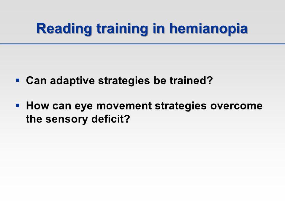 Reading training in hemianopia