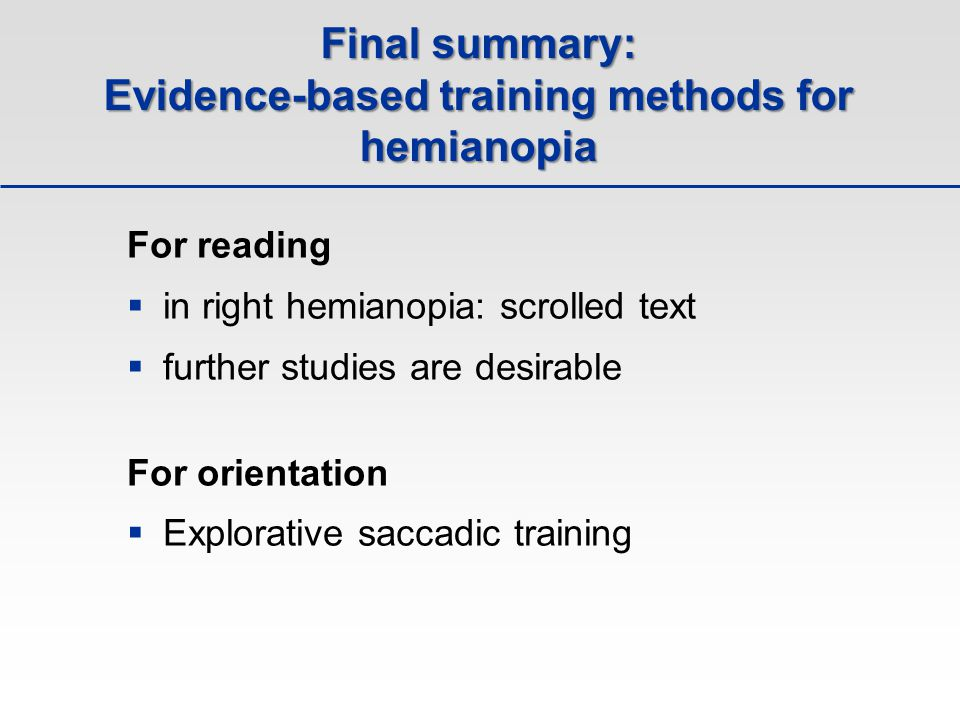 Final summary: Evidence-based training methods for hemianopia