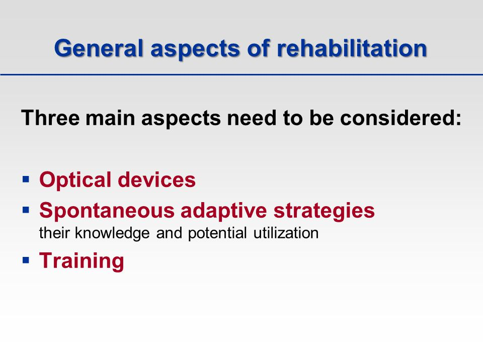 General aspects of rehabilitation