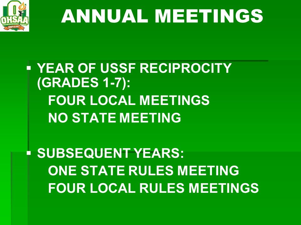 ANNUAL MEETINGS YEAR OF USSF RECIPROCITY (GRADES 1-7):