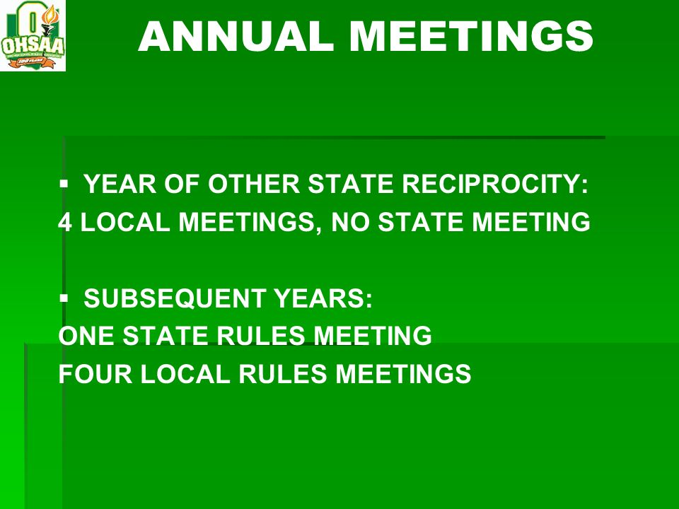 ANNUAL MEETINGS YEAR OF OTHER STATE RECIPROCITY: