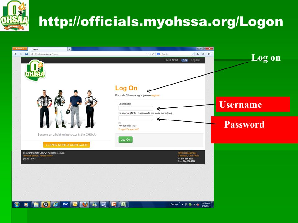 http://officials.myohssa.org/Logon Log on Username Password