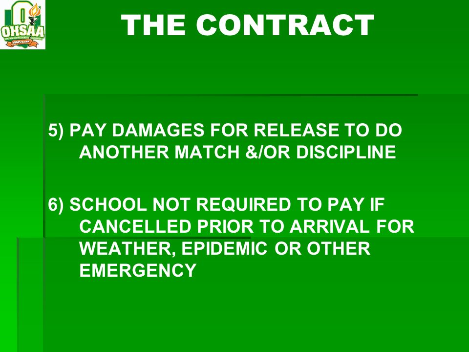 THE CONTRACT 5) PAY DAMAGES FOR RELEASE TO DO ANOTHER MATCH &/OR DISCIPLINE.