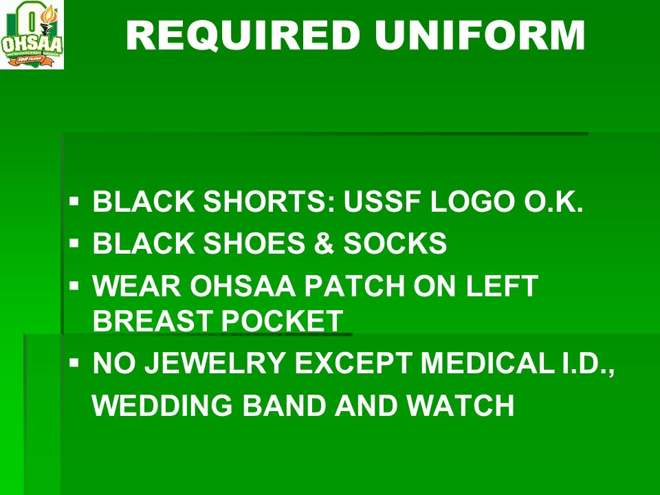 REQUIRED UNIFORM BLACK SHORTS: USSF LOGO O.K. BLACK SHOES & SOCKS