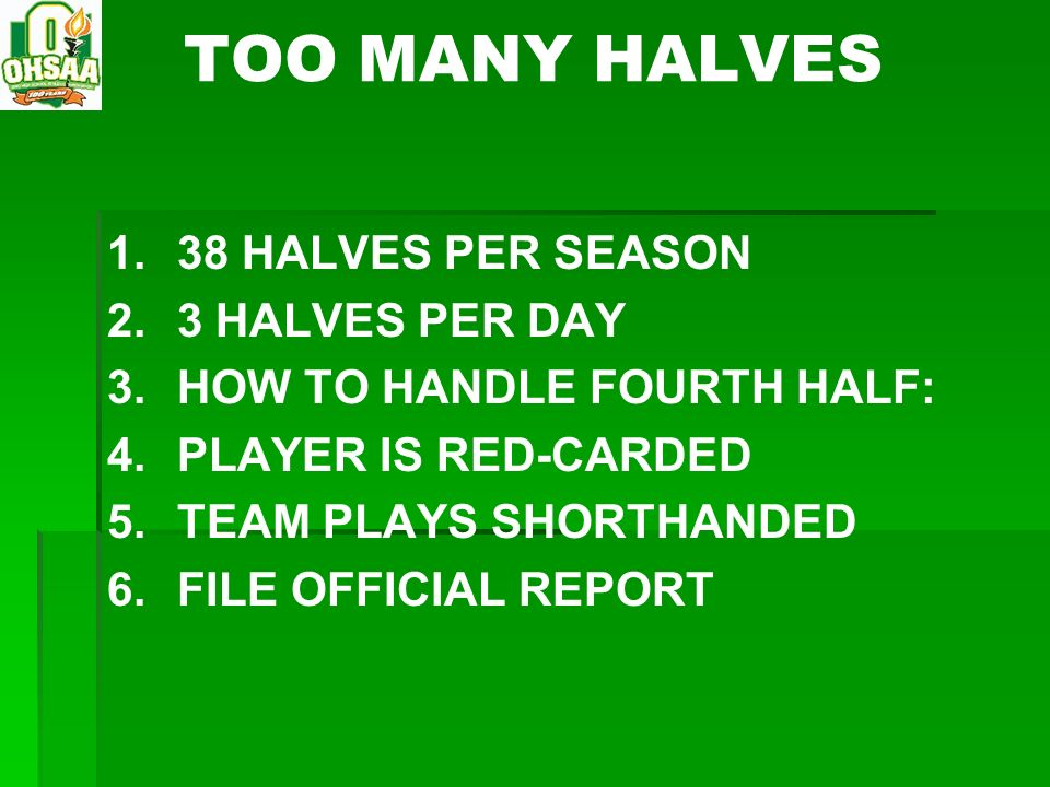 TOO MANY HALVES 38 HALVES PER SEASON 3 HALVES PER DAY