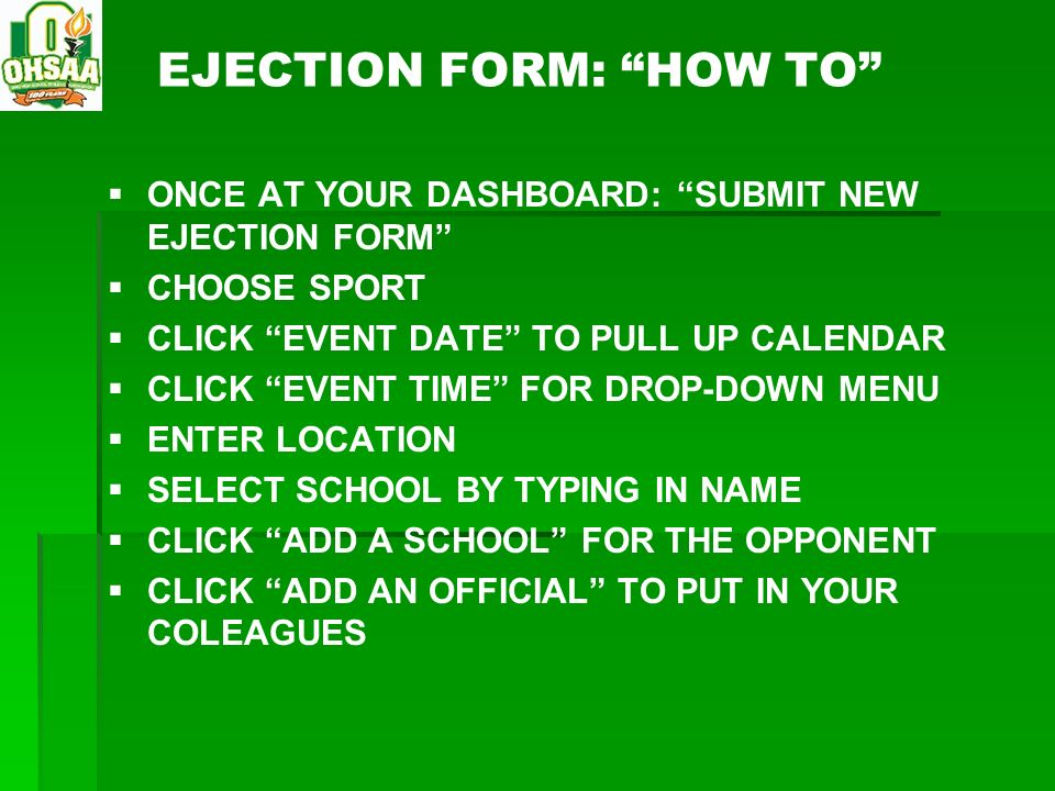 EJECTION FORM: HOW TO