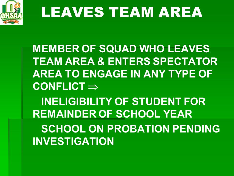 LEAVES TEAM AREA MEMBER OF SQUAD WHO LEAVES TEAM AREA & ENTERS SPECTATOR AREA TO ENGAGE IN ANY TYPE OF CONFLICT 